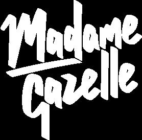 Madame Gazelle